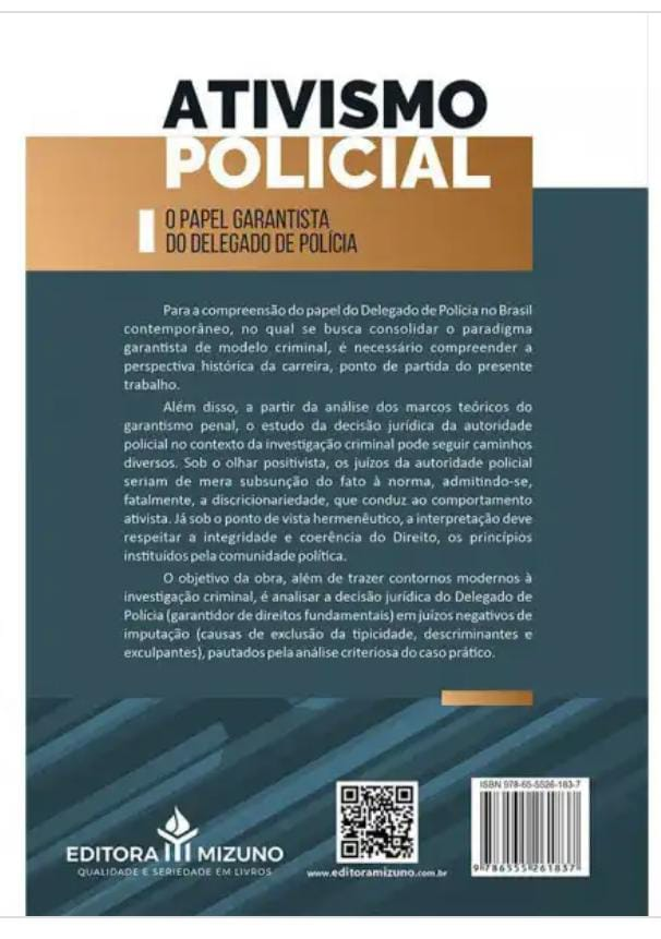 Ativismo Policial - O Papel Garantista do Delegado de Polícia