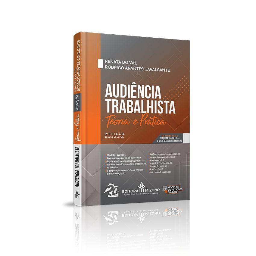Audiência Trabalhista - Teoria e Prática - 2ª Edição