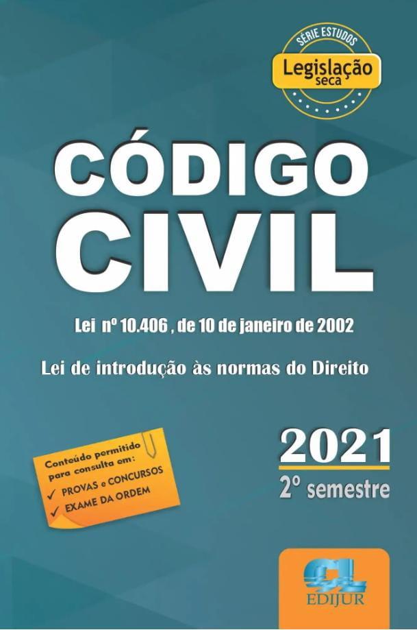 Código Civil 2021 - 2º Semestre - Legislação Seca