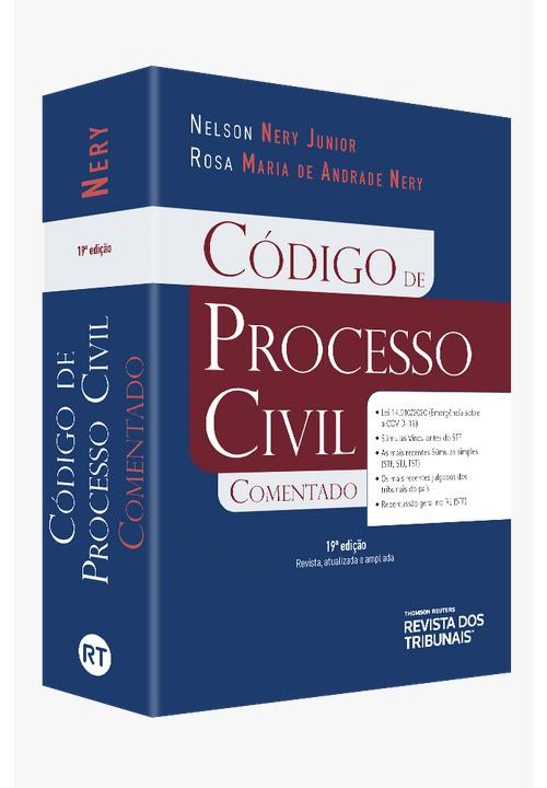 CÓDIGO DE PROCESSO CIVIL COMENTADO - 19ª EDIÇÃO - 2020 - RT