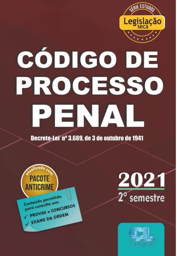 Código De Processo Penal 2021 - 2º Semestre - Legislação Seca Marca:
