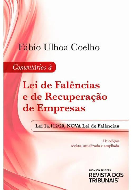 Comentários à Lei de Falências e de Recuperação de Empresas 14º edição