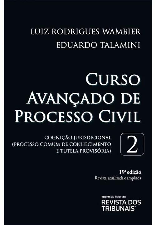 CURSO AVANÇADO DE PROCESSO CIVIL - VOLUME 2 - 19ª EDIÇÃO - 2020 -REVISTA DOS TRIBUNAIS