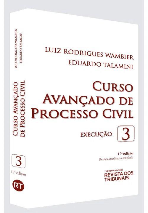 CURSO AVANÇADO DE PROCESSO CIVIL - VOLUME 3 - 17ª EDIÇÃO - 2020 -REVISTA DOS TRIBUNAIS