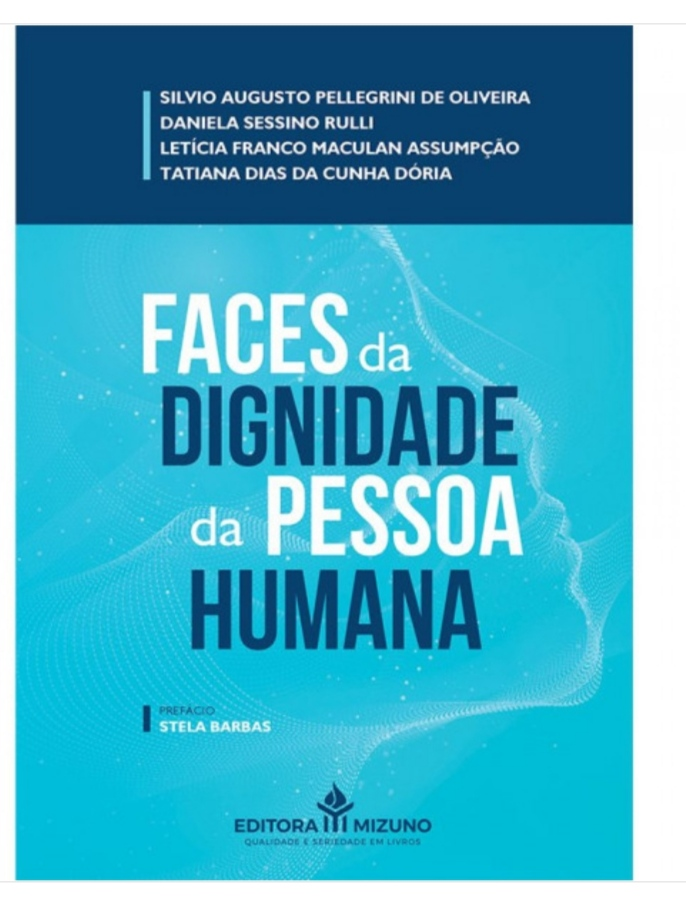 Faces da Dignidade da Pessoa Humana