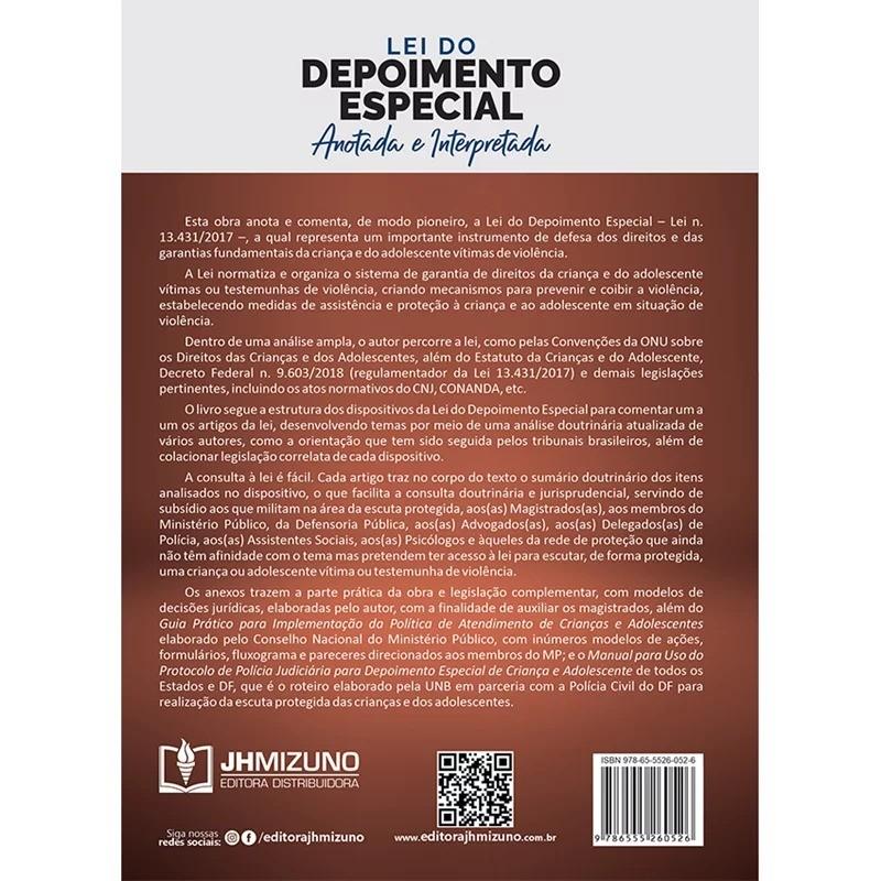 LEI DO DEPOIMENTO ESPECIAL ANOTADA E INTERPRETADA - 1ª EDIÇÃO - 2020 - JH MIZUNO