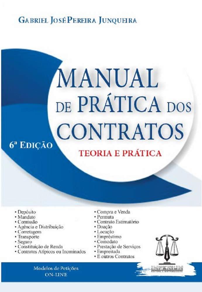 Manual De Prática Dos Contratos - Teoria E Prática - 6a. Edição