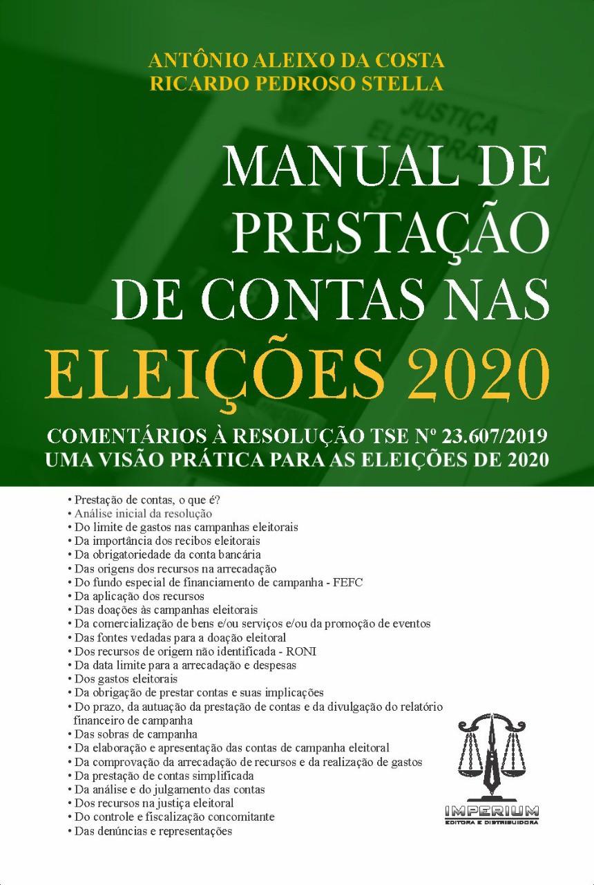 MANUAL DE PRESTAÇÃO DE CONTAS NAS ELEIÇÕES 1 EDIÇÃO 2020 -COSTA- EDITORA IMPERIUM