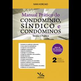 MANUAL PRÁTICO DO CONDOMÍNIO, SÍNDICO E CONDÔMINOS – 2ª EDIÇÃO