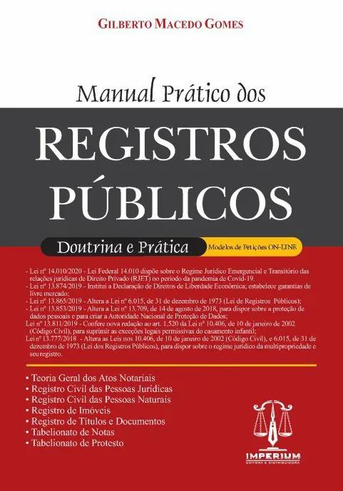 MANUAL PRÁTICO DOS REGISTROS PÚBLICOS - 1ª EDIÇÃO - 2020 - IMPERIUM
