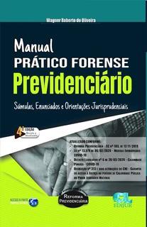MANUAL PRÁTICO FORENSE PREVIDENCIÁRIO - 4ª EDIÇÃO - 2020 - EDIJUR