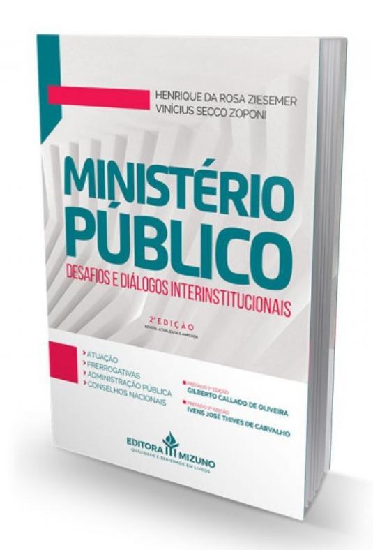 Ministério Público - Desafios e Diálogos Interinstitucionais - 2ª Edição