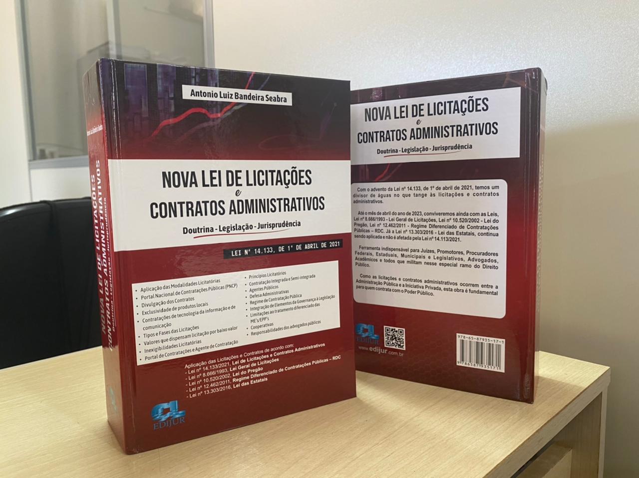 NOVA LEI DE LICITAÇÕES E CONTRATOS ADMINISTRATIVOS - DOUTRINA - LEGISLAÇÃO - JURISPRUDÊNCIA - 2021