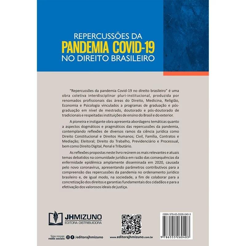 REPERCUSSÕES DA PANDEMIA COVID-19 NO DIREITO BRASILEIRO - 1ª EDIÇÃO - 2020 - JH MIZUNO