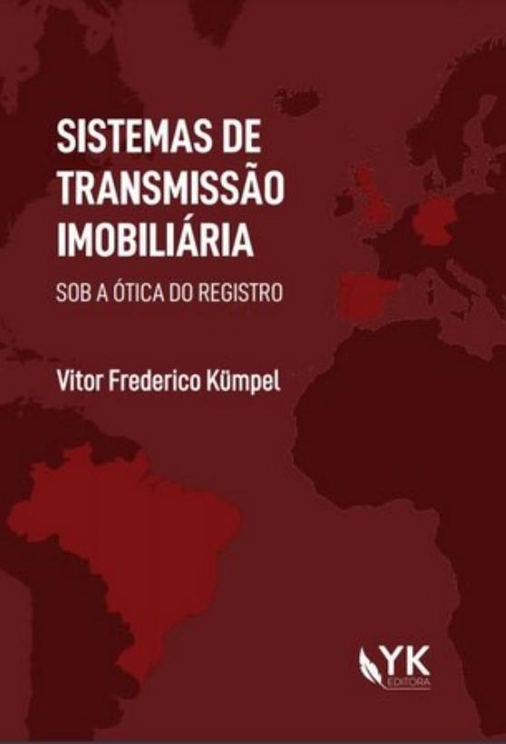 SISTEMAS DE TRANSMISSÃO DA PROPRIEDADE IMOBILIÁRIA