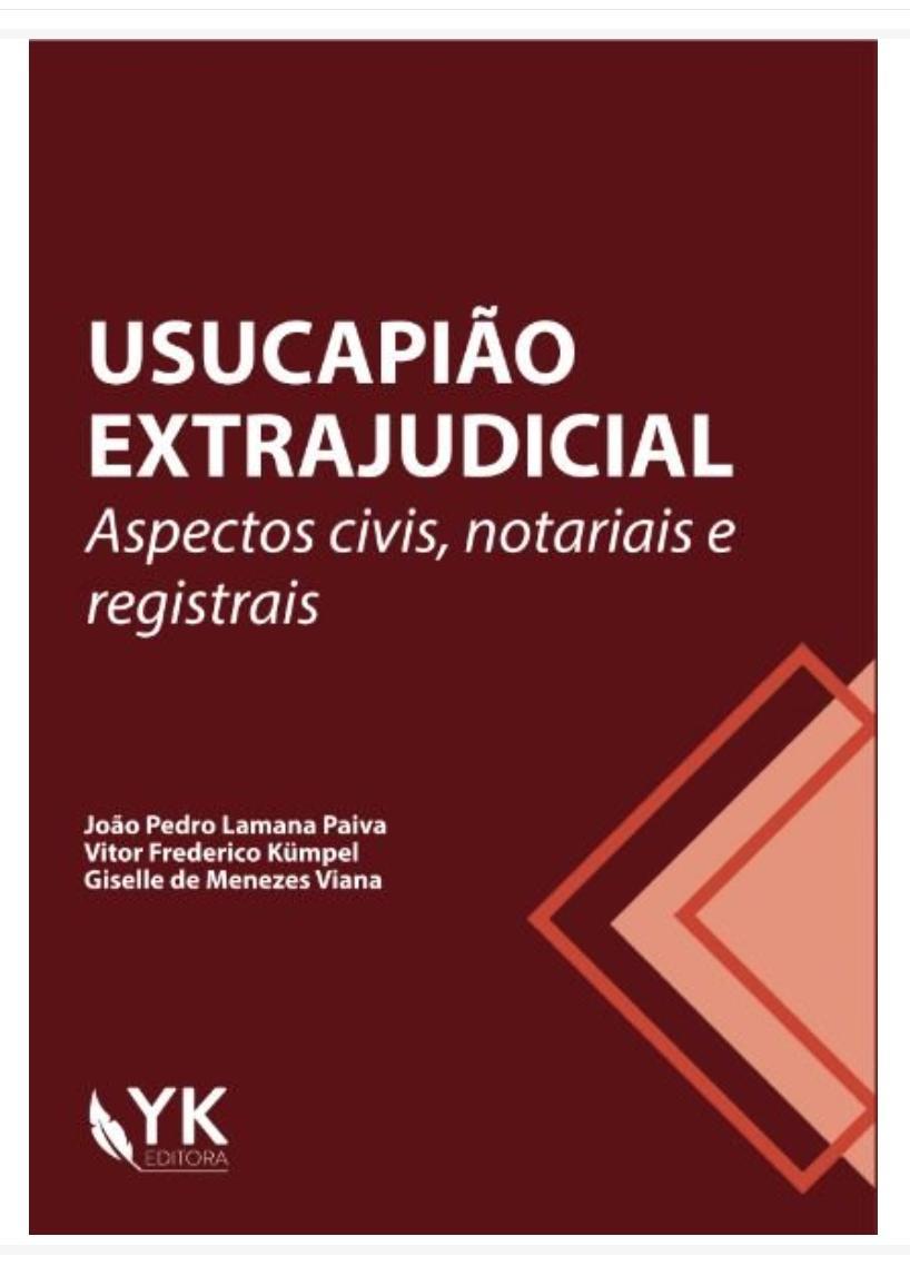 USUCAPIÃO EXTRAJUDICIAL - ASPECTOS CIVIS, NOTARIAIS E REGISTRAIS