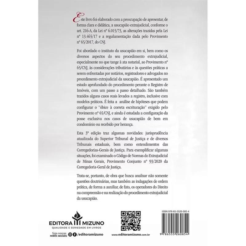 USUCAPIÃO EXTRAJUDICIAL - QUESTÕES NOTARIAIS, REGISTRAIS E TRIBUTÁRIAS - 3ª EDIÇÃO - 2021 - JH MIZUNO