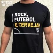 CAMISETA ROCK, FUTEBOL E CERVEJA!