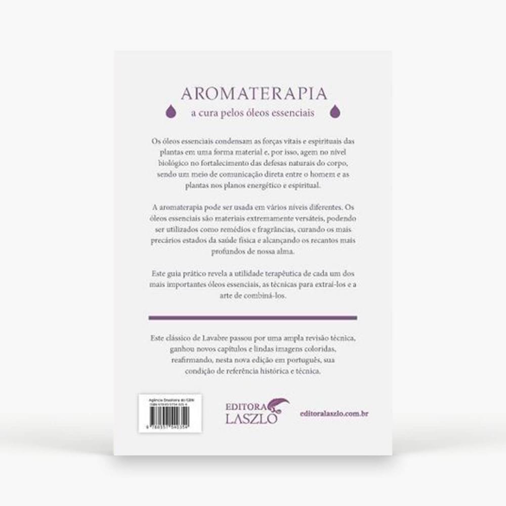 Livro - Aromaterapia A Cura Pelos Óleos Essenciais - Foto 2