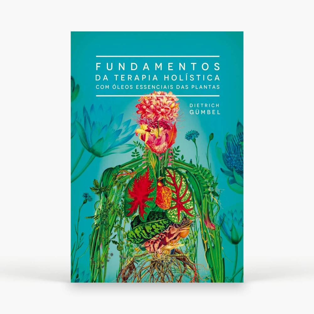 Livro - Fundamentos da Terapia Holística com Óleos Essenciais das Plantas - Foto 1