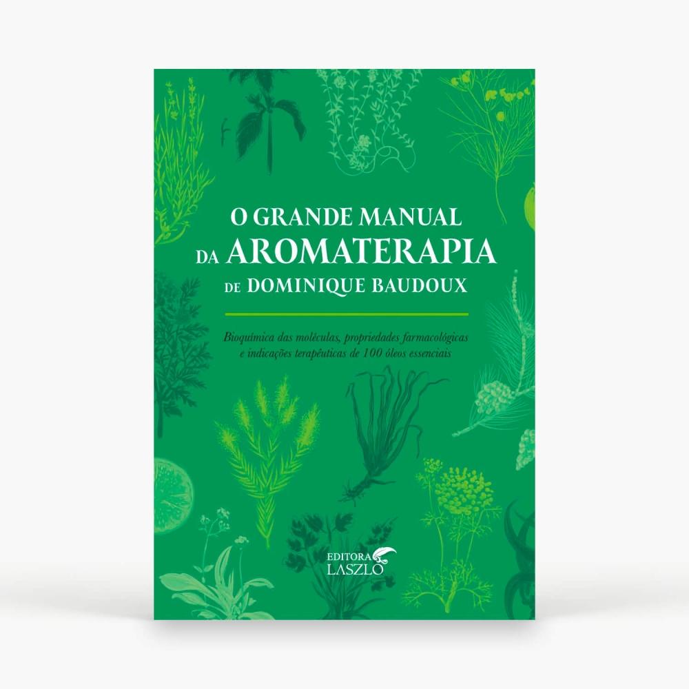 Livro - O Grande Manual da Aromaterapia - Foto 1