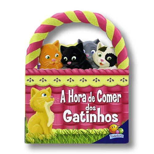 Livro Infantil A Hora de Comer dos Gatinhos