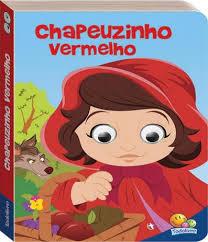 Livro Infantil Chapeuzinho Vermelho com Olhinhos que Mexem