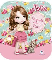 Livro Infantil Jolie Viajando com a Elisa