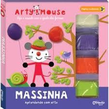 Arty Mouse - Massinha Aprendendo com Arte
