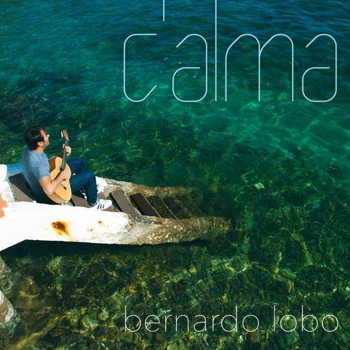 Calma Bernardo Lobo Cd