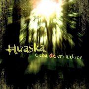 Huaska E Cha De Erva Doce Cd