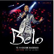 Belo 10 Anos De Sucesso Ao Vivo Volume 2 Cd