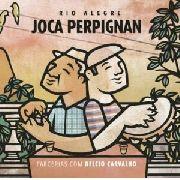 Joca Perpignan Rio Alegre Cd