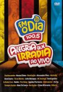 Alegria Que Irradia Ao Vivo FM O Dia 100,5 DVD