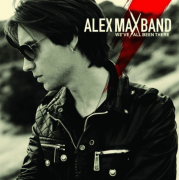 Alex Max Band We've All Been There CD