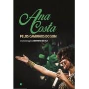 Ana Costa Pelos caminhos do som    DVD