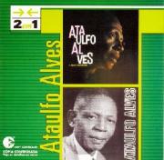 Ataulfo Alves 2 em 1 Ataulfo Alves e Suas Pastoras e Ataulfo Alves CD
