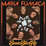 Banda Black Rio Maria Fumaça Lp