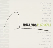 Bossa Nova In Concert Cd Digipack