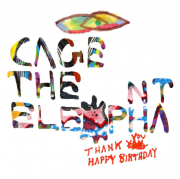 Cage The Elephant Thank You Happy Birthday CD