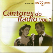 Cantores Do Radio Vol.1 Bis CD Duplo