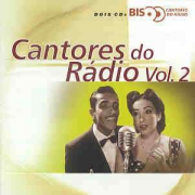 Cantores Do Radio Vol.2 Bis CD Duplo