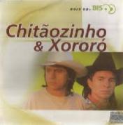 Chitaozinho e Xororo Bis CD Duplo