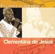 Clementina De Jesus Eu sou o Samba CD