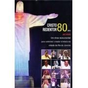 Cristo Redentor 80 anos ao vivo   DVD