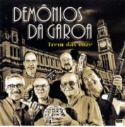 Demonios Da Garoa Trem Das Onzes CD