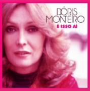 Doris Monteiro E isso Ai CD