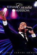 Elymar Santos Canta Marrom DVD