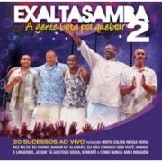 Exaltasamba - A Gente Bota Pra Quebrar 2 CD
