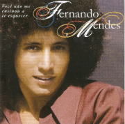 Fernando Mendes Você Não Me Ensinou a Te Esquecer CD